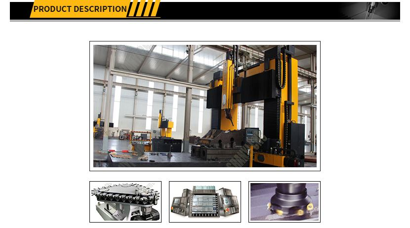 Multifunctional CNC Gantry Movable Beam Boring and Milling Machine PRODUCT DESCRIPTION